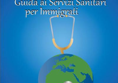 Guida ai Servizi Sanitari per Immigrati – Edizione 2016