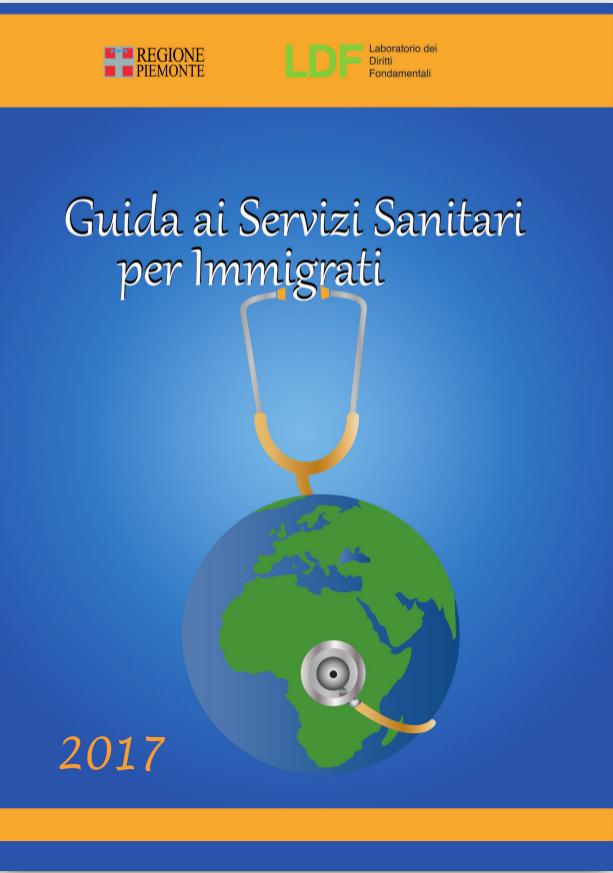 Guida ai servizi sanitari per immigrati – Edizione 2017