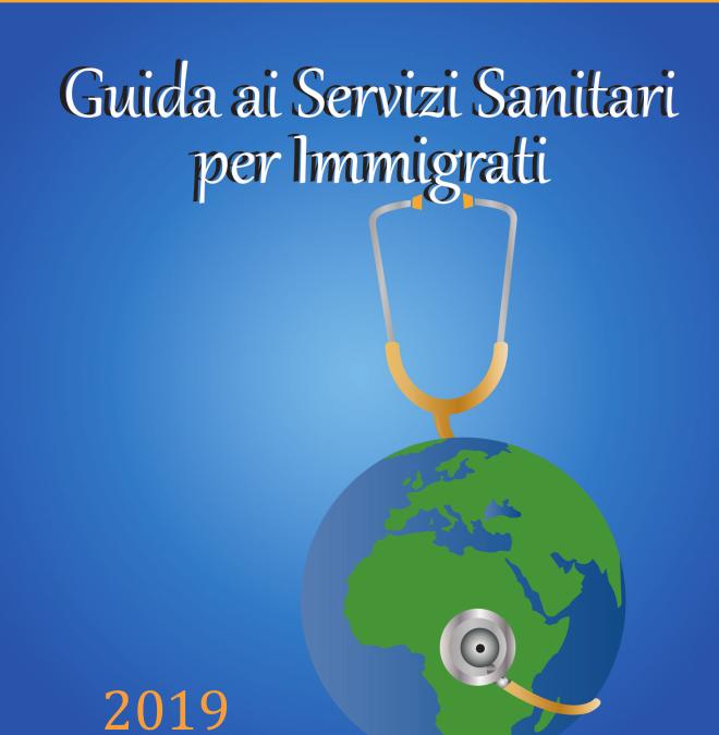 Guida ai servizi sanitari per immigrati – Edizione 2019