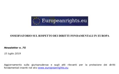 È uscita la Newsletter n.75 dell'Osservatorio sul rispetto dei diritti fondamentali in Europa.