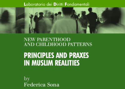 Nuove forme di filiazione e genitorialità – Principles and praxes in muslim realities