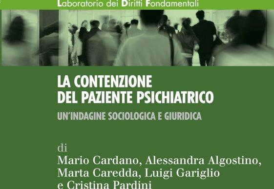 La contenzione del paziente psichiatrico. Un'indagine sociologica e giuridica.