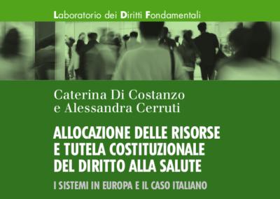 Allocazione delle risorse e tutela costituzionale del diritto alla salute – I sistemi in Europa e il caso italiano